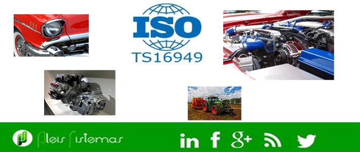 ISO/TS 16949: Sistema de Gestión de Calidad para el sector de la automoción